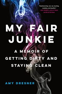 Amy Dresner - My Fair Junkie Book